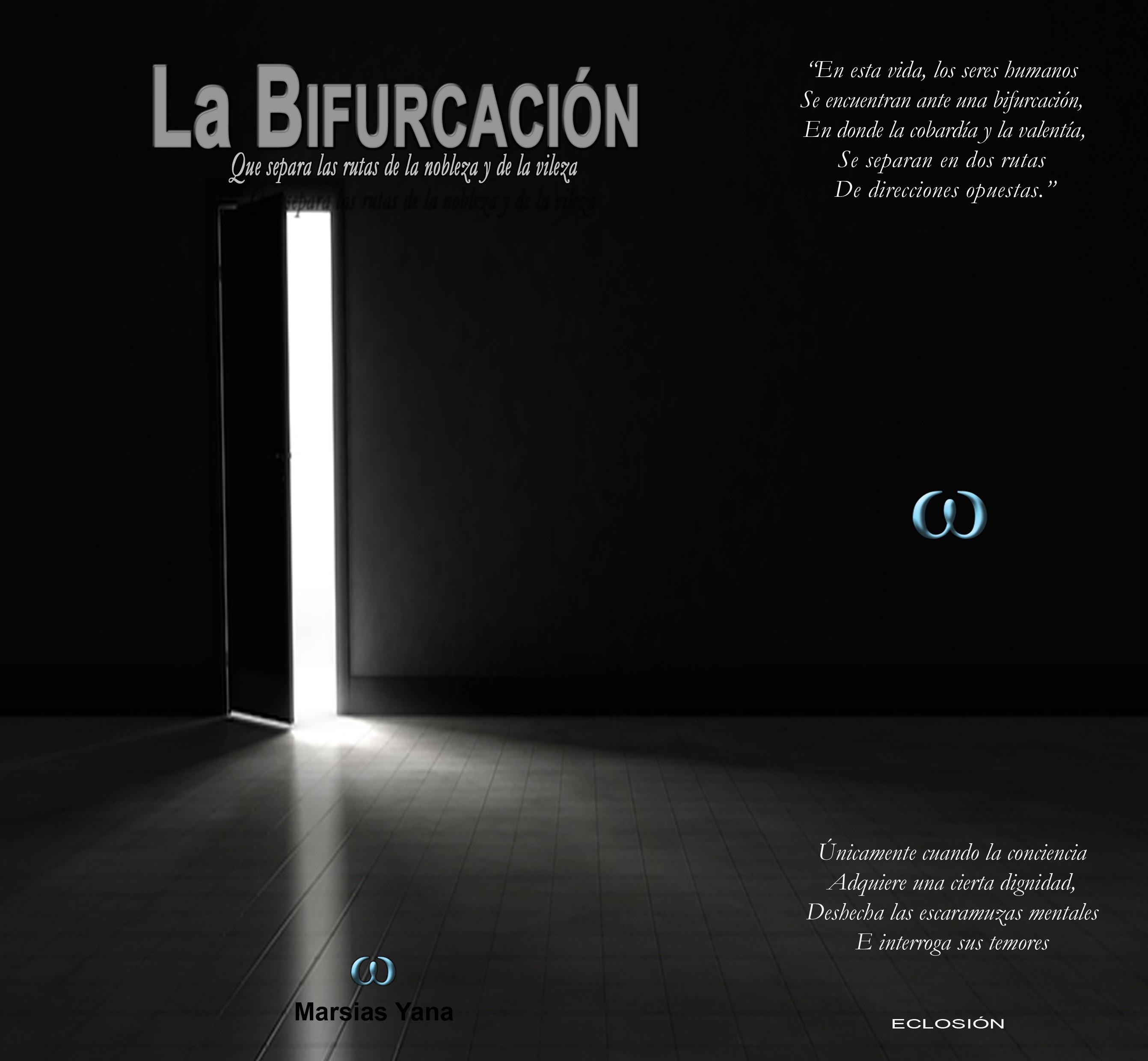 bifurcación copia - La Bifurcación